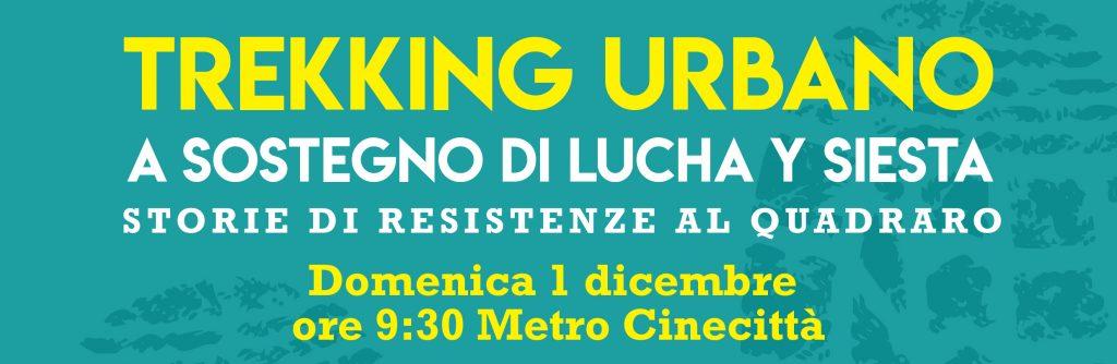 Trekking Urbano a sostegno di Lucha Y Siesta